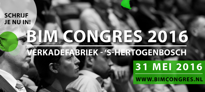 Zevende Editie Nationaal BIM Congres in 's-Hertogenbosch